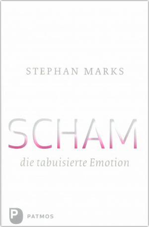 Scham die tabuisierte Emotion