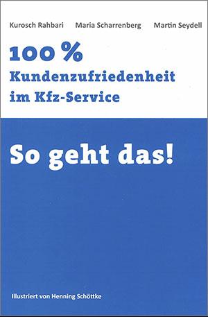 fuehrungsakademie-buchtcover-100-prozent-kundenzufriedenheit